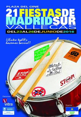 Cartel Fiestas Madrid Sur - Vallecas 2016